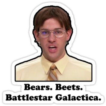 Bears Beets Battlestar Gallactica From Redbubble