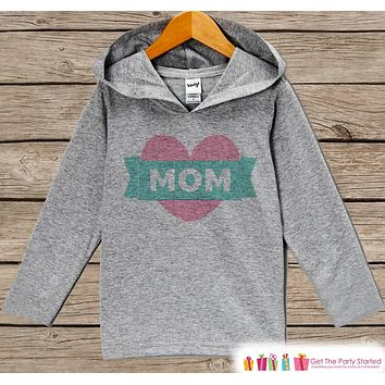 Kid's Mother's Day Outfit - Pink Heart Mom Hoodie - Best Mom Shirt - Children's Pullover - Grey Toddler Hoodie - Infant Hoodie - Baby Girls