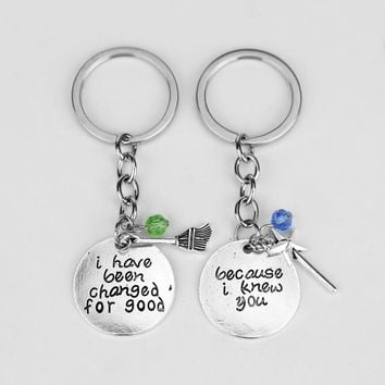 Wicked the Musical Because I Knew You, I Have Been Changed For Good Keychain Key Chains Best Friend BBF Couple lover Jewelry1Set