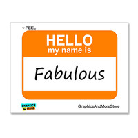 Fabulous Hello My Name Is Sticker