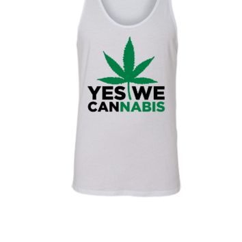 Yes We Cannabis  - Unisex Tank