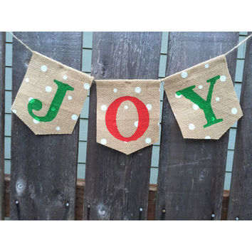 JOY Christmas Banner Sign, Burlap Banner, Holiday Decoration