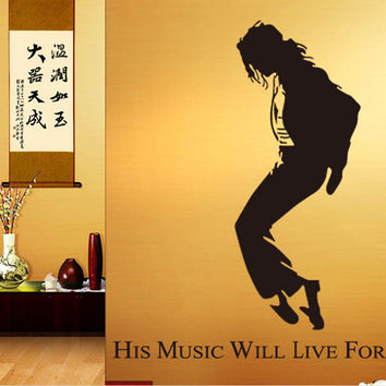 "Removable PVC Vinyl  Wall Sticker ""Micheal Jackson, His Music Will Live Forever""  Loving Gift For Fans Home Decoration GS498"