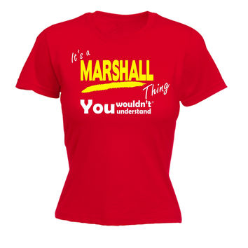 123t USA Kids It's A Marshall Thing You Wouldn't Understand Funny T-Shirt Ages 3-13