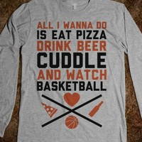 Pizza, Beer, Cuddling, And Basketball