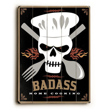 Badass Home Cooking Skull by Artist Michael Dexter Wood Sign