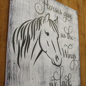 Horses Give Us The Wings We Lack Wood Sign Rustic Wood Sign Distressed Wood Western Wall Decor Western Nursery Decor Wall Art