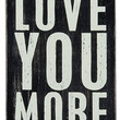 Love You More - Wooden Greeting Card for Birthdays, Anniversaries, Weddings, and Special Occasions