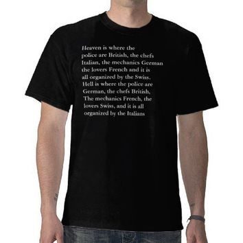 European Heaven and Hell Funny T-Shirt from Zazzle.com