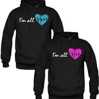 I AM ALL HIS I AM ALL HERS DESIGN COUPLE LOVE HOODIES copy