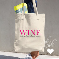 Wine The Way Jesus Takes His Water Cotton Tote Bag