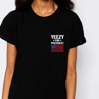 Yeezy For President Fun Tee Kanye West T Shirt Kanye For President Kanye 2020 S,M,L, XL, XXL Sizes *NEW*