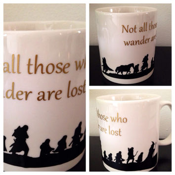 Lord of the Rings inspired coffee mug. Not all those who wander are lost coffee mug. Lord of the rings silhouette mug