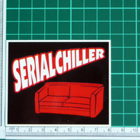 Serial Chiller Funny Slacker Sticker Decal Lazy Bum Sofa Couch Potato Loafer