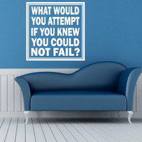 Vinyl Wall Quote What Would You Attempt if You Knew You Couldn't Fail Wall Decal Home Decor Inspirational Vinyl Wall Quote Wall Decal