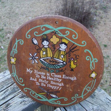 Vintage Round Wooden Sign--Kitschy House Poem--Retro Kitchen--Wood Plaque--Catchy Saying--Kitsch--My Vintage Home