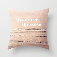 breathe in the ocean Throw Pillow by Sylvia Cook Photography