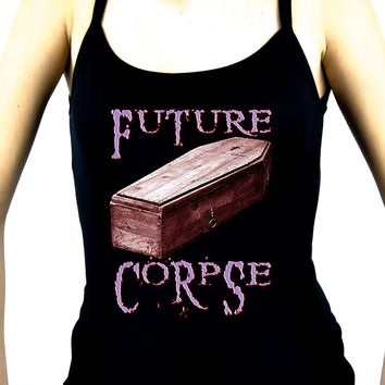 Future Corpse w/ Coffin Women's Spaghetti Strap Shirt Gothic Clothing