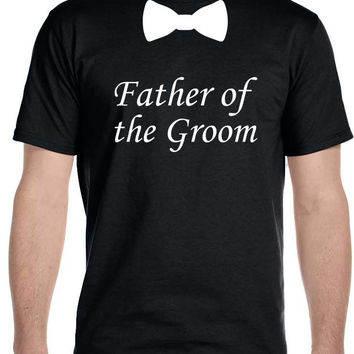 Father of the Groom Bow Tie, Wedding T-Shirt