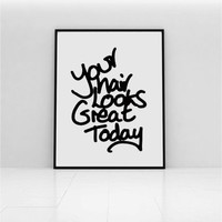 Motivational wall decor print in monochrome, hand lettered typography print for bedroom wall decor, girly art for the home or bedroom