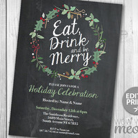 Christmas Party Invitations Eat, Drink and Be Merry Invites Festive Holly Berry INSTANT DOWNLOAD Holiday Season Printable Chalk Editable