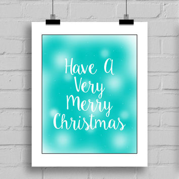 Have A Very Merry Christmas Holiday Word Art Wall Art Print, JPG/PDF, (8x10 Inches)