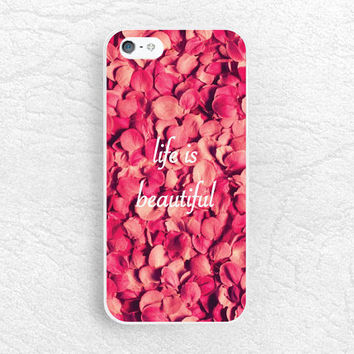 Life is Beautiful - iPhone 6, 5s, LG G3, nexus 5, Sony z3 compact, HTC one m9 m8, Moto x Moto g, Samsung s6 edge Life Quote phone case -Q01
