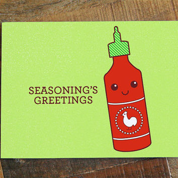 "Christmas Card or Holidays Card ""Seasoning's Greetings"" - Sriracha Pun Card, Season's Greetings, food pun, funny card, funny christmas card"