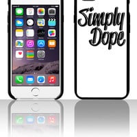 Simply Dope 5 5s 6 6plus phone cases