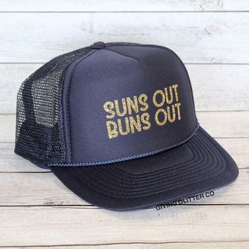 Suns Out Buns Out // Trucker Hat - Beach Hat