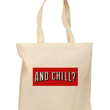And Chill Grocery Tote Bag