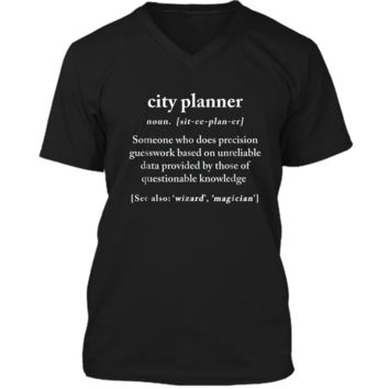City Planner Definition Meaning Funny Humor Gift  Mens Printed V-Neck T