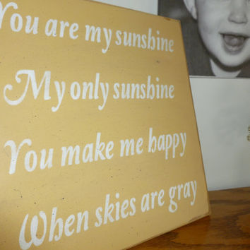 You Are My Sunshine sign Rustic Sign Vintage Sign Wall Art Home Decor