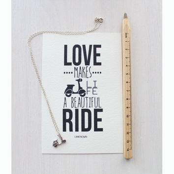 "Vespa Scooter Necklace - Gift set with Print - Motorcycle Pendant - Quote Print - ""Love makes life a beautiful ride"""