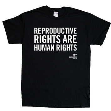 Reproductive Rights Are Human Rights -- Unisex T-Shirt