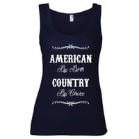 4th of July Independence Day Clothing -  American By Birth Country By Choice Semi-Fitted Tank - Ladies