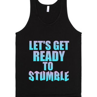 Let's Get Ready to Stumble Party Tank Top