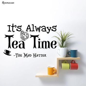 It's always Tea Time Vinyl Home Decor Kitchen Quote Wall Sticker Alice in Wonderland Removable Decoration Mural Cafe K05