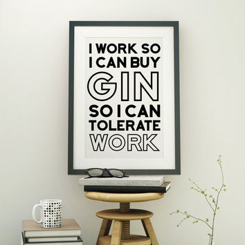 I Need Gin Typographic Print | Kitchen Art | Art Print | Home Decor | Kitchen Wall Art | Office Art | Funny Art