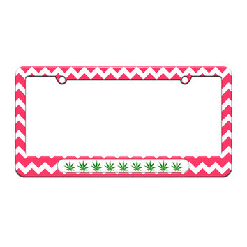 Marijuana Leaf - Pot - Weed - License Plate Tag Frame - Pink Chevrons Design