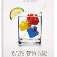 'Reasons Mommy Drinks' Book