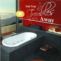 Soak Your Trouble Away - Home Laundry Bathroom Wall Quotes Art Wall stickers Wall decals Wall Mural (Brown, Large)
