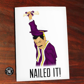 Nailed It Freddie Mercury Queen Inspired Theme Graduation Card - 4.5 X 6.25 Inches - Highschool or College