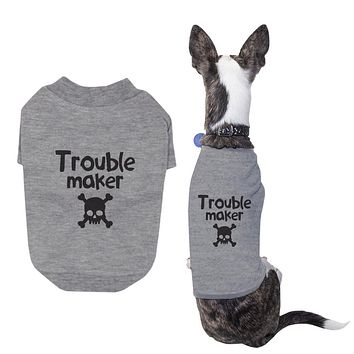 Small Dog Trouble Maker Dog Shirt Pet Cloth Cute Puppies Clothe