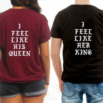 2 Hip hop Cool shirts for Couples matching shirts his and hers King Queen tshirts set inspired I feel like Pablo Christmas gift idea
