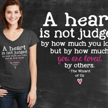 A Heart Is Not Judged Wizard of Oz Graphic T-shirt
