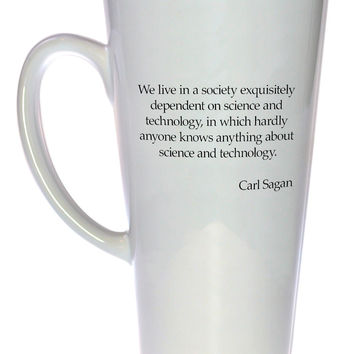 Carl Sagan Quote Coffee or Tea Mug, Latte Size