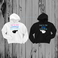 He's My Little Brother & She's My Big Sister Hoodies