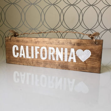 California Love Sign / California Sign / Beach Sign