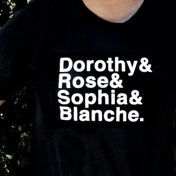 GOLDEN GIRLS T-Shirt Unisex Dorothy Rose Sophia Blanche All sizes